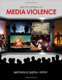 Encyclopedia of Media Violence / Online