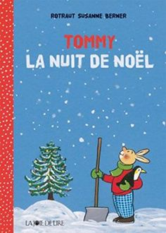 Tommy : La nuit de Noël de Rotraut Susanne Berner https://www.amazon.fr/dp/2889083322/ref=cm_sw_r_pi_dp_x_oGPWybPDBF73X