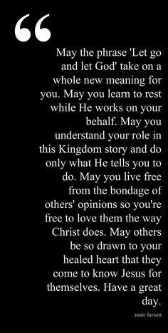 Let Go and Let God  ~~I Love Jesus Christ