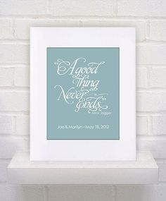Custom Wedding Gift  A Good Thing Never Ends   by KeepItFancy, $10.00