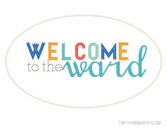 Welcome to the ward printables. Cover and information page printables.