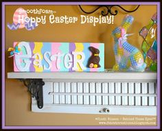 smoothfoam easter sign
