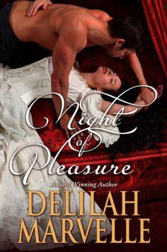 Historical Romance Lover: Night of Pleasure by Delilah Marvelle