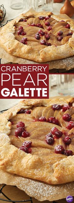 Cranberry Pear Galette Recipe - Get your fall baking on! Bake this delicious galette that combines the juicy flavor of cranberry and sweet pear. Perfect for an after-meal autumn dessert or for fall gatherings with friends and family. Cranberry Dessert, Cranberry Recipes, Pear Recipes, Fall Desserts, Just Desserts, Delicious Desserts, Dessert Dishes, Dessert Recipes, Recipes
