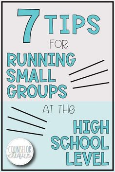 Read about 7 Tips for Running Small Groups in the High School Setting! Small group counseling at a high school can be discouraging and tough. Figure out how to make it work for your high school. #counselorclique #smallgroup #smallgroupcounseling #highschool #schoolcounseling