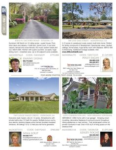 Danny Lyons, Polly Eagan, Nina Loup and Lesley Poche are the agents for these great listings featured in our Estates & Homes Magazine!
