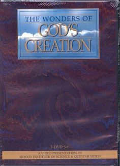 The Wonders of God's Creation Moody Video http://www.amazon.com/dp/1575672480/ref=cm_sw_r_pi_dp_Ad8yub0ADNWJ5