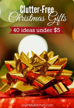 Keep the clutter to a minimum with Christmas gifts under $5 for everyone on your list! These clutter-free ideas let you give encouragement, hope and joy this season.