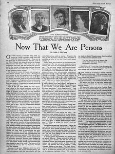 In thanks to the efforts of the Famous Five; Emily Murphy, Henrietta Muir Edwards, Nellie McClung, Louise McKinney and Irene Parlby, the British Judiciary of the Privy Council legally. Political Equality, Politics, British North America, The Famous Five, Group Of Five, Social Activist, Right To Vote, Newspaper Article, Female Doctor