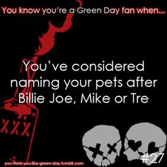 You Know Your A #GreenDay Fan When #27