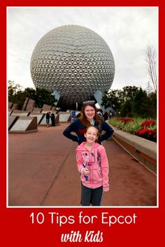 10 Tips for Epcot with Kids