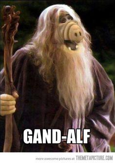 HAHAHAH! Gand-Alf!