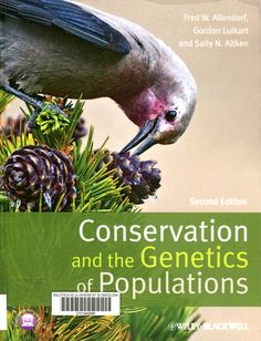 Conservation and the genetics of populations / Fred W. Allendorf, Gordon Luikart, Sally N. Aitken; with illustrations by Agostinho Antunes. Hoboken : John Wiley & Sons, 2013. #novetatsCRAIBiologia_gen18