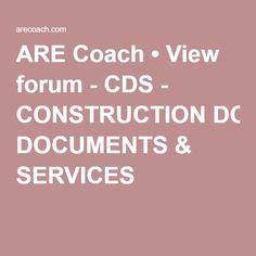 ARE Coach • View forum - CDS - CONSTRUCTION DOCUMENTS & SERVICES