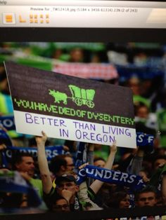 Sounders fans. We hate Portland. Well, I actually respect their team, but their fans are the WORST