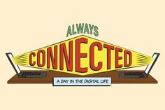 always connected