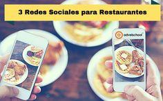 3 Redes Sociales para Restaurantes