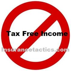 Using Life Insurance For Tax Free Income