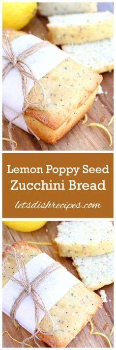 Lemon Poppy Seed Zucchini Bread Recipe