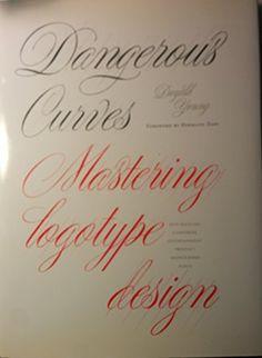 Dangerous Curves: Mastering Logotype Design by Doyald Young http://www.amazon.com/dp/0967331625/ref=cm_sw_r_pi_dp_AMAJwb0GZJ8QS