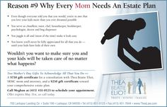 Reason #9 Why Every Mom Needs An Estate Plan