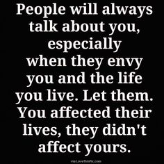 Dont Let Others Affect Your Life