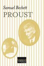 O interese de Samuel Beckett pola narrativa de Marcel Proust callou nesta obra iluminadora e temperá, escrita en 1931, que brinda non só unha lúcida mirada á obra proustiana, senón tamén moitas claves das pezas teatrais e as novelas do autor irlandés.