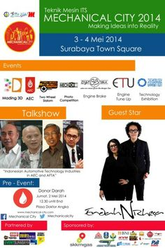"""Teknik Mesin ITS Present : Mechanical City 2014 """"Making Ideas into Reality"""" 3 – 4 Mei 2014 At Surabaya Town Square  http://eventsurabaya.net/mechanical-city-2014-making-ideas-into-reality/"""