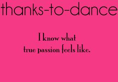 Thanks to Dance... (submitted by: imperfection-is-beauty8)