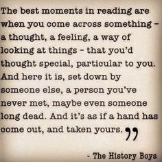 Yes! The best moments in reading ~ I suppose it is to feel not alone in this world.