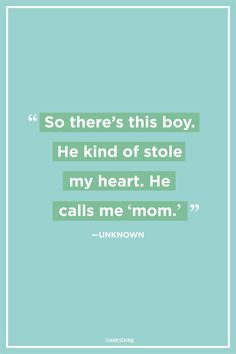 45 Best Mother Son Quotes - Mom and Son Relationship Sayings Mother Son Quotes, Son Quotes From Mom, Mothers Love Quotes, Single Mom Quotes, Quotes For Him, Me Quotes, Funny Quotes, Daughter Quotes, Divorce Quotes