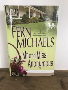 Mr. and Miss Anonymous by Fern Michaels (2009, Hardcover) Fern Michaels, Ferns, Bestselling Author, Anonymous, Books, Ebay, Libros, Book, Fern