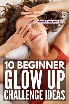 10 Ways to Transform Your Life | If you want to know how to transform your life, committing to a 30-day Glow Up Challenge is a great idea. There are lots of little healthy habits you can add to your daily routine to improve your physical, mental, and emotional health, as well as the way you FEEL about yourself, both inside and out. You've probably heard all about Glow Ups on TikTok, and this post has 10 ways to get started! Day Glow, Getting Back In Shape, Transform Your Life, Meraki, 30 Day, Healthy Habits, Weight Loss Tips, Fitness Tips, Improve Yourself