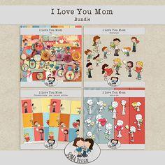 SoMa Design: I love you Mom - Bundle I Love You Mom, My Love, Digital Scrapbooking, Kit, Design, Love You Mum, Design Comics