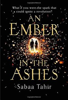 An Ember in the Ashes: Tahir, Sabaa