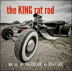 "Bit-A-Honey: ""THE KING OF RAT RODS"""