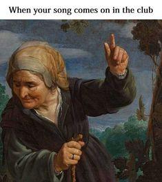 I love Art History Memes and I think it should be a thing in Renaissance Memes, Medieval Memes, Harlem Renaissance, Classical Art Memes, Stupid Funny Memes, Funny Relatable Memes, Hilarious, Memes Historia, Art History Memes