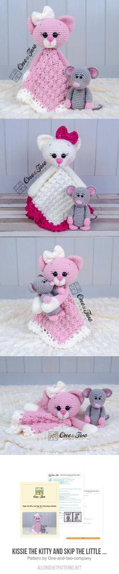 Kissie the Kitty and Skip the Little Mouse Lovey crochet pattern