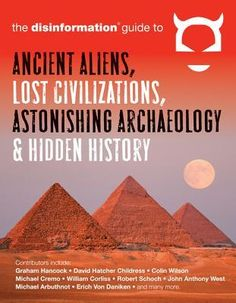 Disinformation Guide to Ancient Aliens
