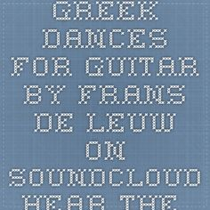 Greek Dances for Guitar