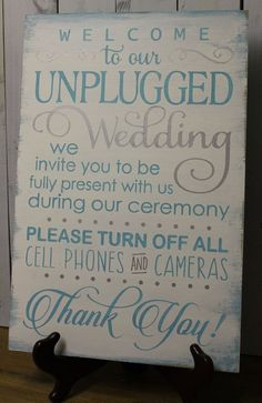 Wedding Sign/Unplugged Wedding Sign/Turn Off Cell Phones/Cameras/Ceremony Sign/Wood Sign/Large Sign/U Choose Colors/Light Aqua