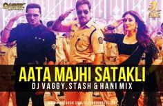 Aata Majhi Satakli Mix - Dj Vaggy,Stash & Hani  - http://www.djsmuzik.com/aata-majhi-satakli-mix-dj-vaggystash-hani/
