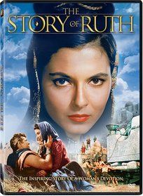 """The Story of Ruth ~ """"The Old Testament story of the pagan idolater Ruth (Elana Eden), who married Mahlon (Tom Tryon), found faith and a great mother-in-law, Naomi (Peggy Wood)."""""""
