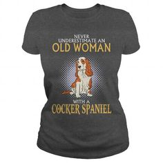Never Underestimate Old Woman With A COCKER SPANIEL - Nv^1! - #gift bags #sister gift.  Never Underestimate Old Woman With A COCKER SPANIEL - Nv^1!, retirement gift,hoodies/sweatshirts. OBTAIN LOWEST PRICE =>...