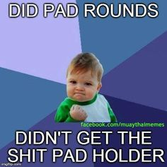 Did pad rounds, didn't get the shit pad holder. Those are always good training sessions.