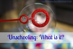 Unschooling: What is it?  www.hiphomeschoolmoms.com Learn about the unschooling method, useful resources, and more in this look at this non-traditional way of homeschooling!