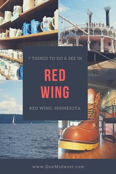 Seven Things You Can't Miss on a Trip to Red Wing, MN
