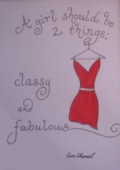 """""""Classy and Fabulous!"""" Handwritten Greeting card (Blank Inside)   by Calligraphy by Melissa    """"A woman should be two things- classy and fabulous!"""" Coco Chanel"""