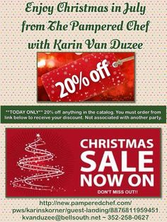 Christmas in July with The Pampered Chef with Karin Van Duzee. Enjoy 20% off until July 30th. Contact me directly. Kvanduzee@bellsouth.net