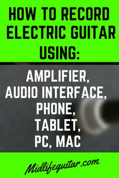 How To Record Electric Guitar. Using an amplifier, audio interface, phone, tablet, PC or Mac to record electric guitar. Record Electric, Electric Sitar, Electric Guitar For Sale, Recorder Music, Music Guitar, Cool Guitar, Playing Guitar, Learning Guitar, Home Recording Studio Setup
